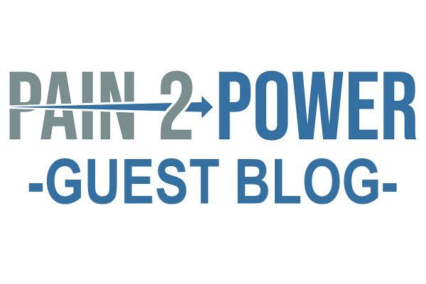 Pain-2-Power_Guest Blog